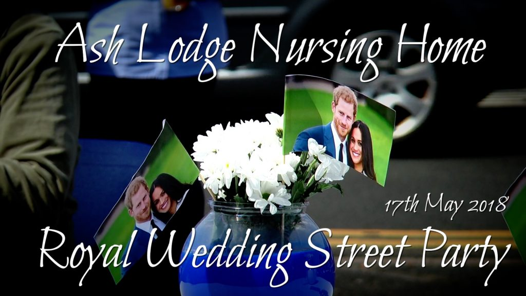 Ash Lodge Nursing Home Royal Wedding Street Party 2018